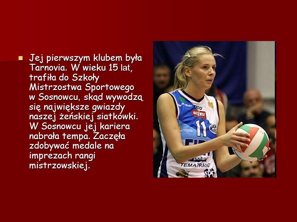 Jej pierwszym klubem była Tarnovia. W wieku 15 lat, trafiła do Szkoły Mistrzostwa Sportowego w Sosnowcu, skąd wywodzą się największe gwiazdy naszej że