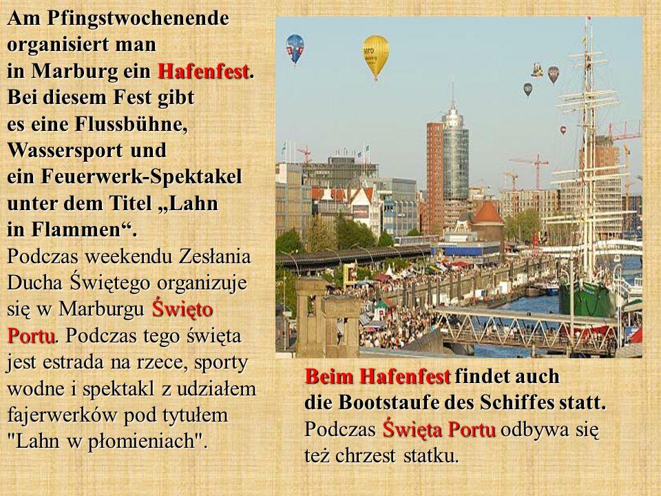 Am Pfingstwochenende organisiert man in Marburg ein Hafenfest.