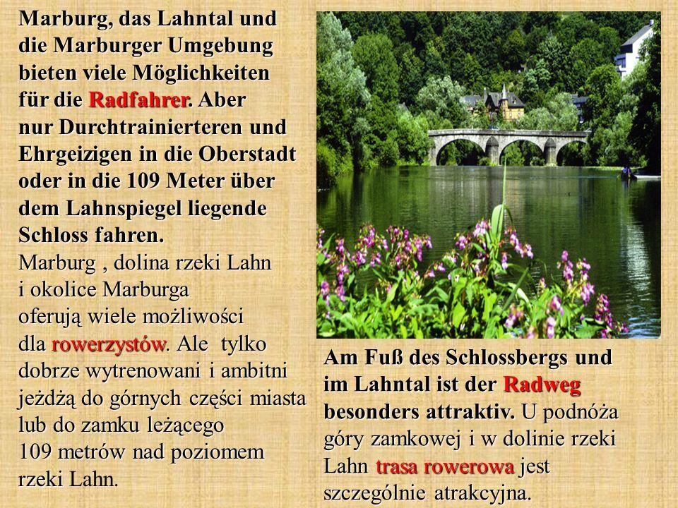 Marburg, das Lahntal und die Marburger Umgebung bieten viele Möglichkeiten für die Radfahrer.
