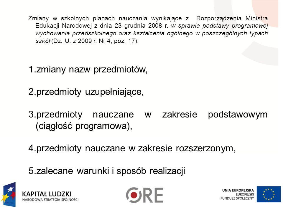 Zmiany w szkolnych planach nauczania wynikające z Rozporządzenia Ministra Edukacji Narodowej z dnia 23 grudnia 2008 r. w sprawie podstawy programowej