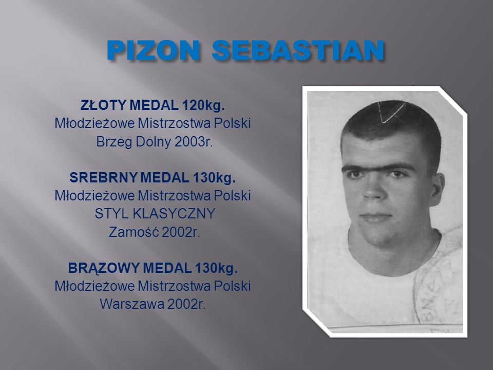 SMAGOWSKI DARIUSZ ZŁOTY MEDAL 130kg.Mistrzostwa Polski Juniorów Włodawa 1996r.