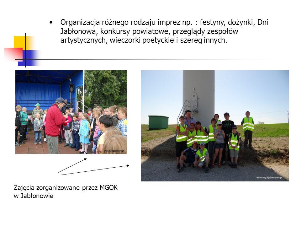 Organizacja różnego rodzaju imprez np. : festyny, dożynki, Dni Jabłonowa, konkursy powiatowe, przeglądy zespołów artystycznych, wieczorki poetyckie i