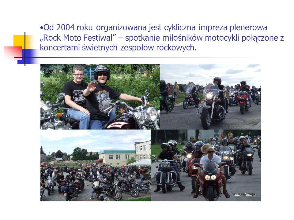 Od 2004 roku organizowana jest cykliczna impreza plenerowa Rock Moto Festiwal – spotkanie miłośników motocykli połączone z koncertami świetnych zespoł
