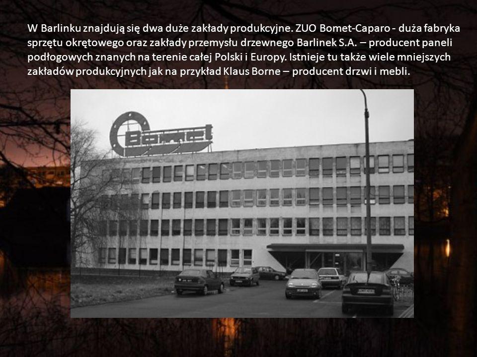 W Barlinku znajdują się dwa duże zakłady produkcyjne.