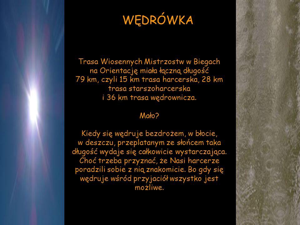 Trasa Wiosennych Mistrzostw w Biegach na Orientację miała łączną długość 79 km, czyli 15 km trasa harcerska, 28 km trasa starszoharcerska i 36 km tras