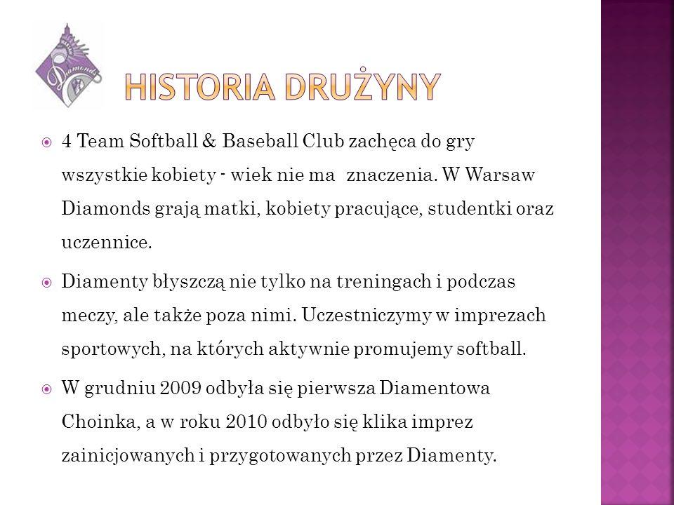 W październiku 2010 Drużyna Warsaw Diamonds wzięła udział w pierwszym w historii Pucharze Polski w Softballu Kobiet.