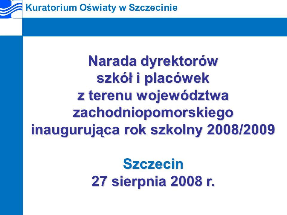 Kuratorium Oświaty w Szczecinie Program narady: 1.