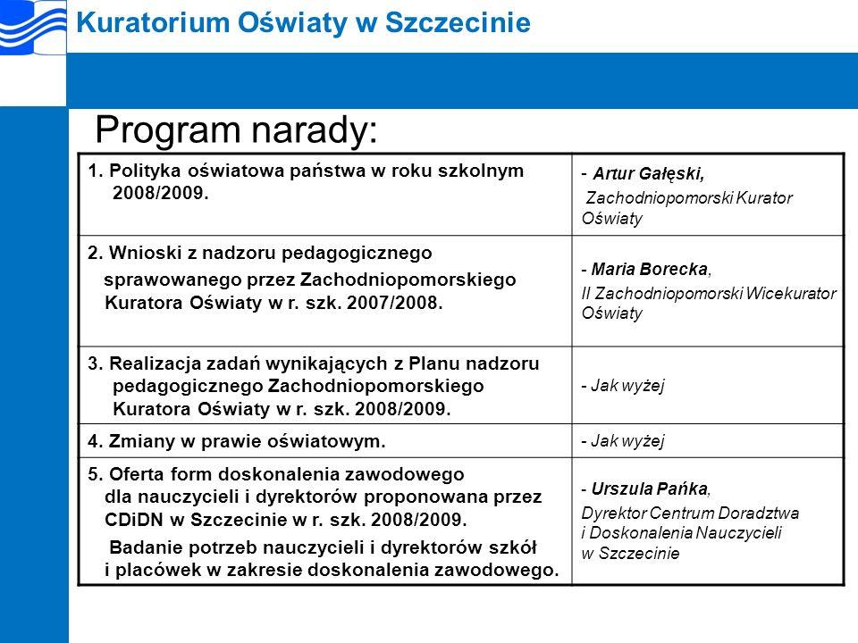 Kuratorium Oświaty w Szczecinie 6.Projekty edukacyjne kierowane do nauczycieli i uczniów w r.