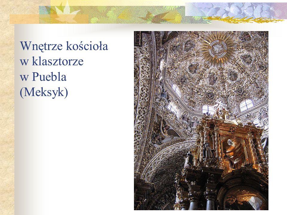 Wnętrze kościoła w klasztorze w Puebla (Meksyk)