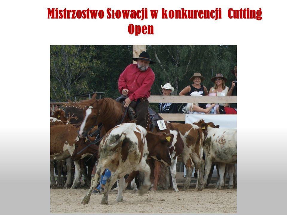 Mistrzostwo S ł owacji w konkurencji Cutting Open Mistrzostwo S ł owacji w konkurencji Cutting Open