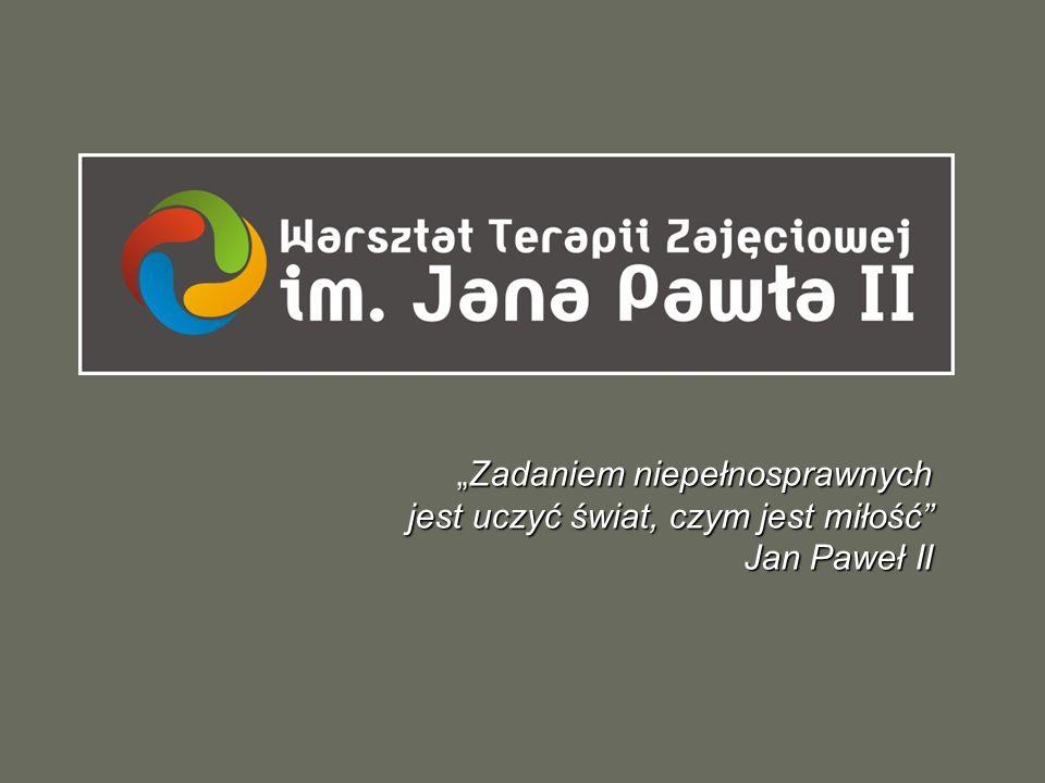 Zadaniem niepełnosprawnych jest uczyć świat, czym jest miłość Jan Paweł IIZadaniem niepełnosprawnych jest uczyć świat, czym jest miłość Jan Paweł II