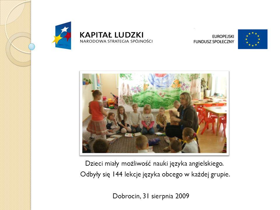 Dobrocin, 31 sierpnia 2009 Dzieci miały możliwość nauki języka angielskiego.