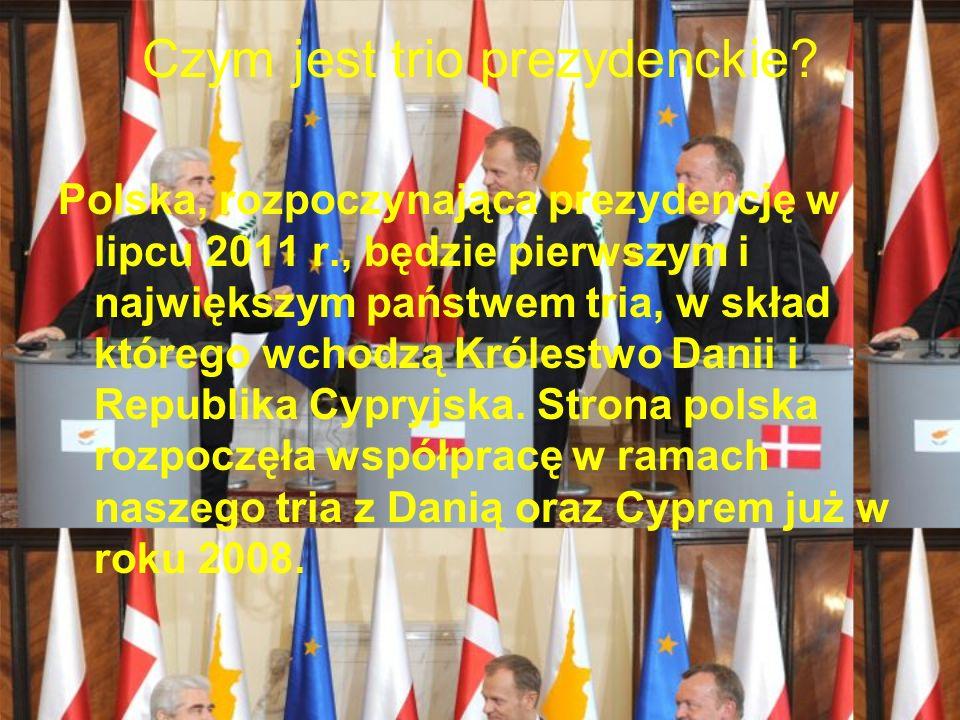 Dlaczego akurat Polsce przypadła prezydencja.