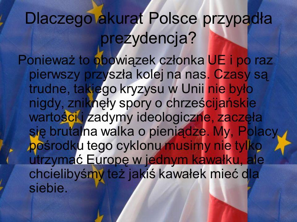 Co Polska zyska poprzez prezydencję.