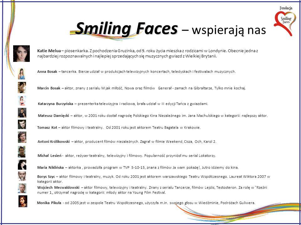 Smiling Faces Smiling Faces – co zrobiliśmy.