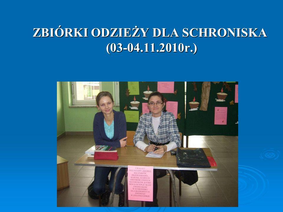 ZBIÓRKI ODZIEŻY DLA SCHRONISKA (03-04.11.2010r.)