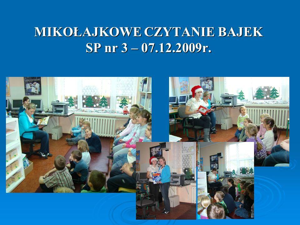 MIKOŁAJKOWE CZYTANIE BAJEK SP nr 3 – 07.12.2009r.