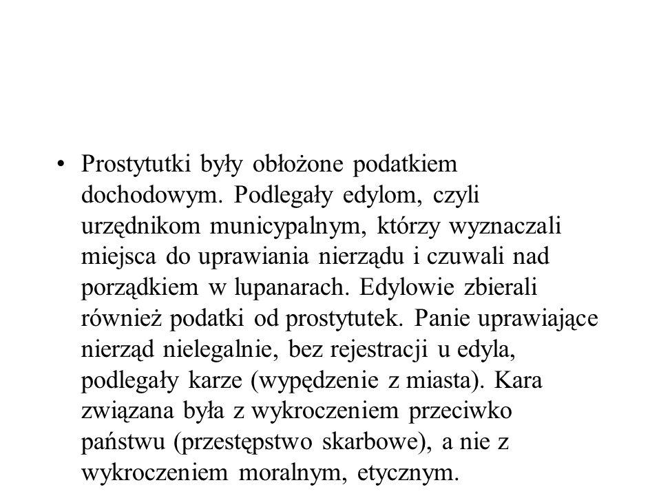 Prostytutki były obłożone podatkiem dochodowym.