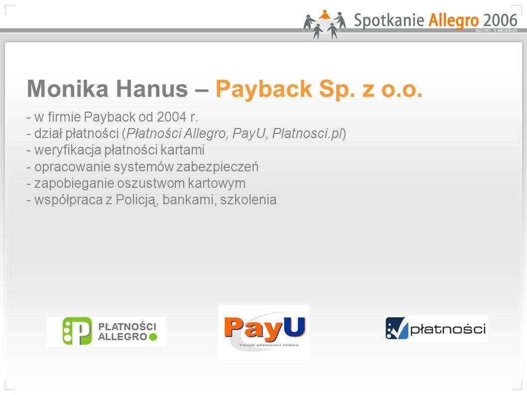 Monika Hanus – Payback Sp.z o.o. - w firmie Payback od 2004 r.
