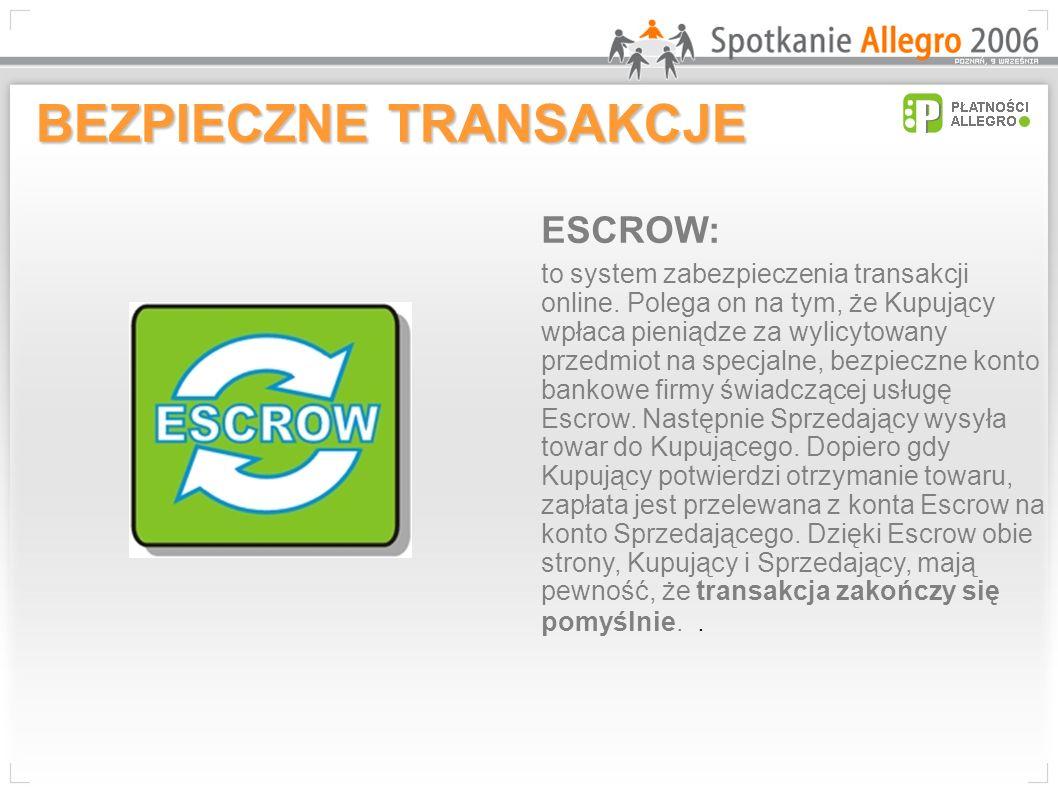 ESCROW: to system zabezpieczenia transakcji online.