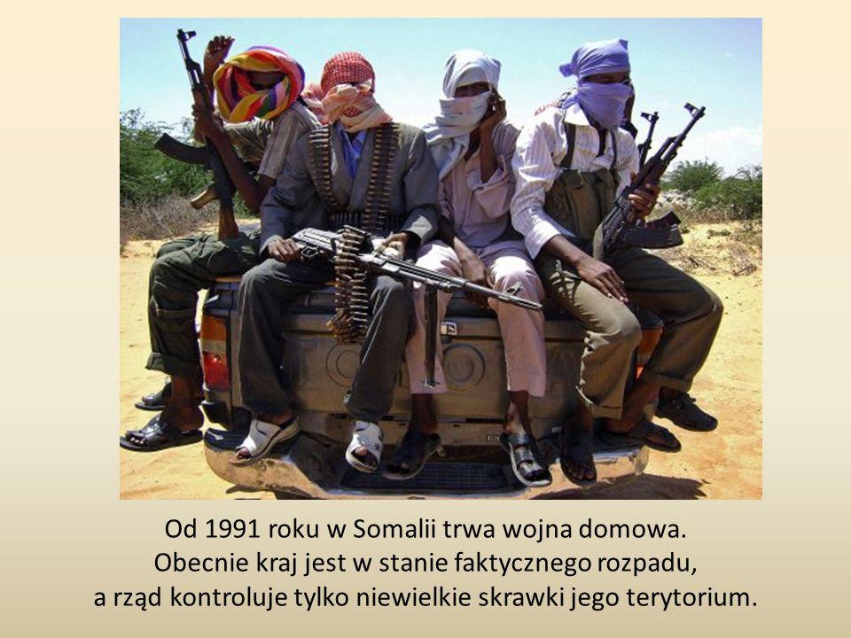 Od 1991 roku w Somalii trwa wojna domowa. Obecnie kraj jest w stanie faktycznego rozpadu, a rząd kontroluje tylko niewielkie skrawki jego terytorium.