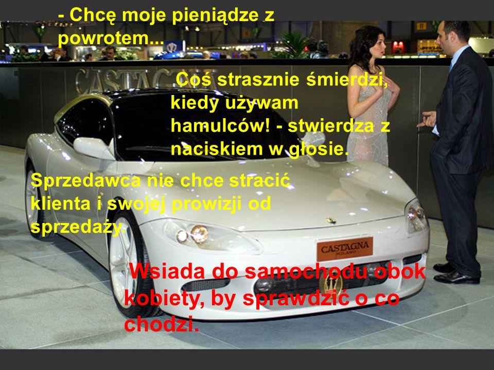 Młoda dziewczyna wchodzi do salonu z ekskluzywnymi samochodami. Spogląda dookoła: Porsche, Lamborghini, Ferrari, Jaguary etc.. Dziewczyna decyduje się