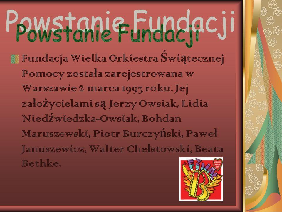 WIELKA ORKIESTRA ŚWIĄTECZNEJ POMOCY Jedna z wi ę kszych fundacji w Polsce pomagaj ą ca dzieciom.