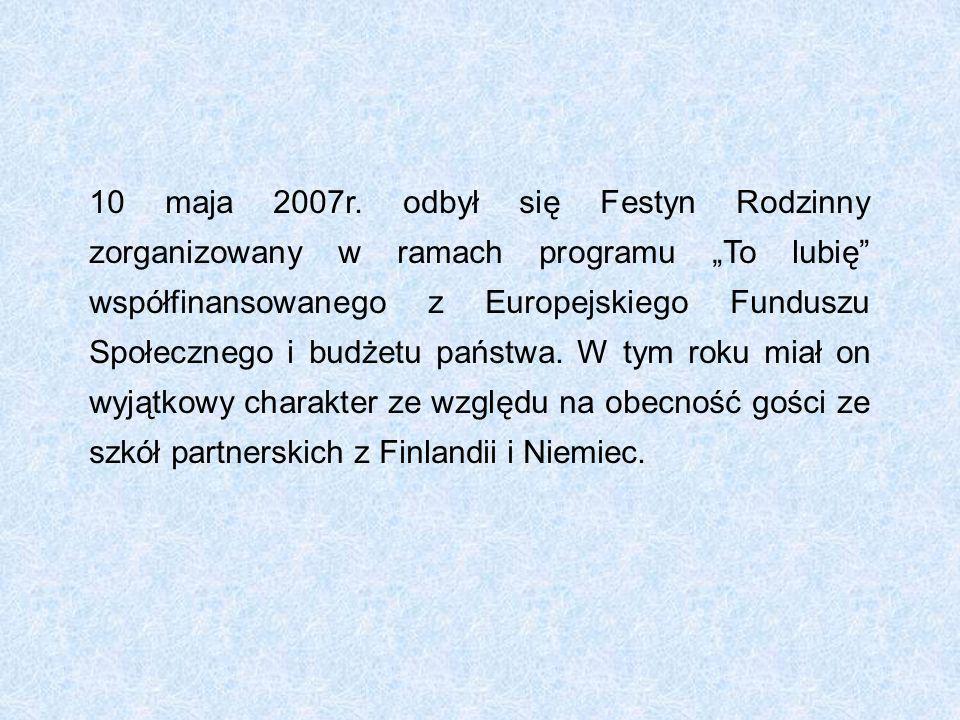 10 maja 2007r.