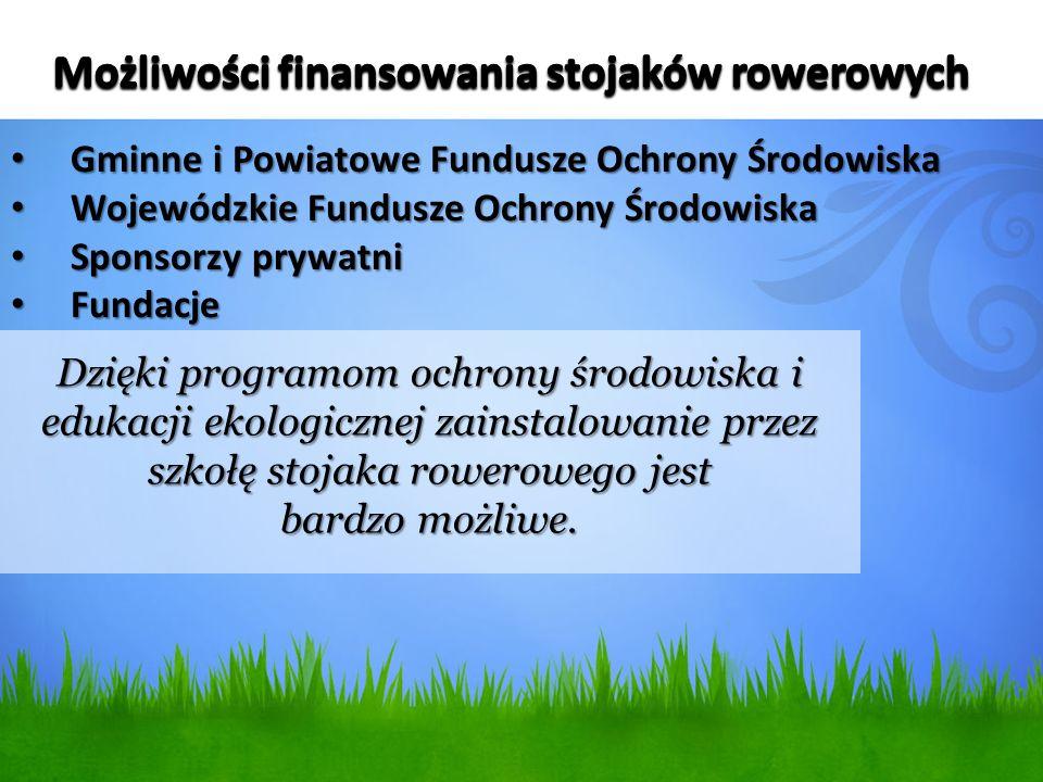 Gminne i Powiatowe Fundusze Ochrony Środowiska Gminne i Powiatowe Fundusze Ochrony Środowiska Wojewódzkie Fundusze Ochrony Środowiska Wojewódzkie Fund