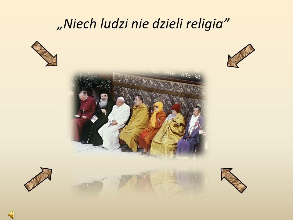 Niech ludzi nie dzieli religia