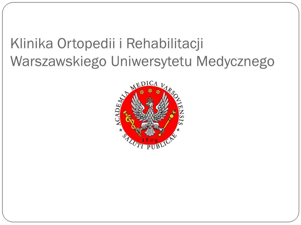 Klinika Ortopedii i Rehabilitacji Warszawskiego Uniwersytetu Medycznego
