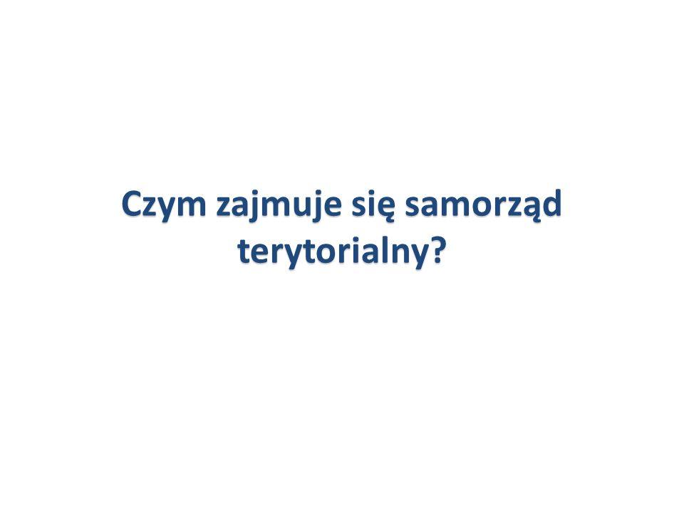 Czym zajmuje się samorząd terytorialny?