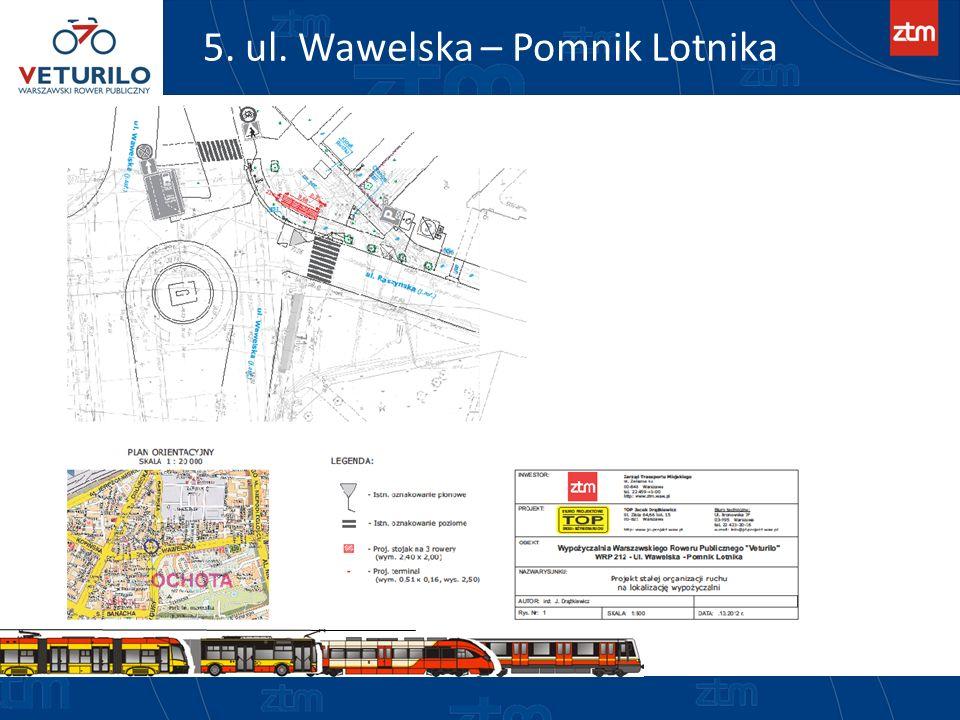 5. ul. Wawelska – Pomnik Lotnika