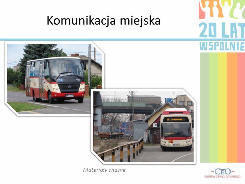 Komunikacja miejska Materiały własne