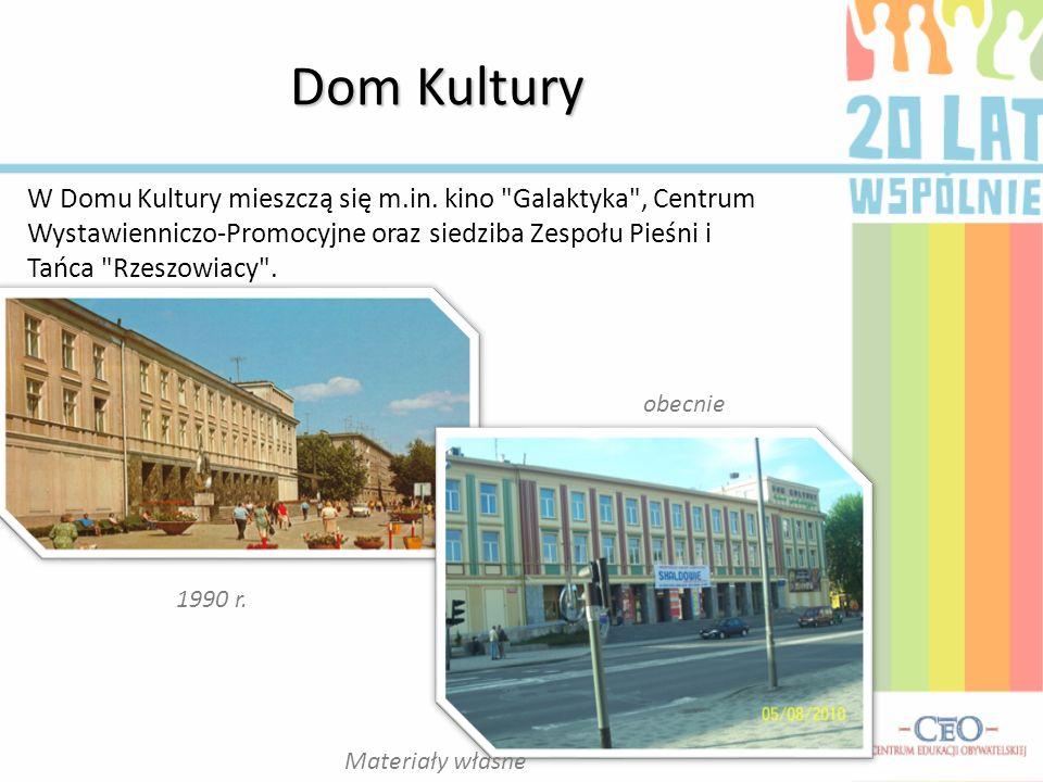 Dom Kultury obecnie 1990 r. W Domu Kultury mieszczą się m.in. kino