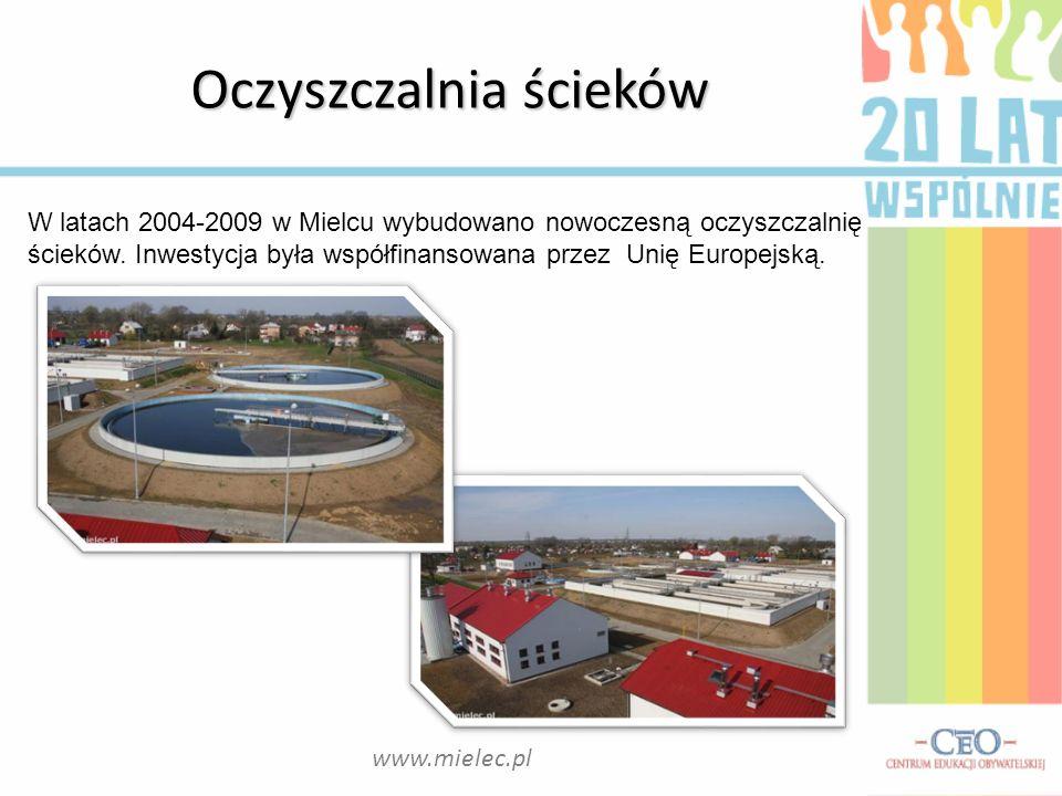 Oczyszczalnia ścieków W latach 2004-2009 w Mielcu wybudowano nowoczesną oczyszczalnię ścieków. Inwestycja była współfinansowana przez Unię Europejską.