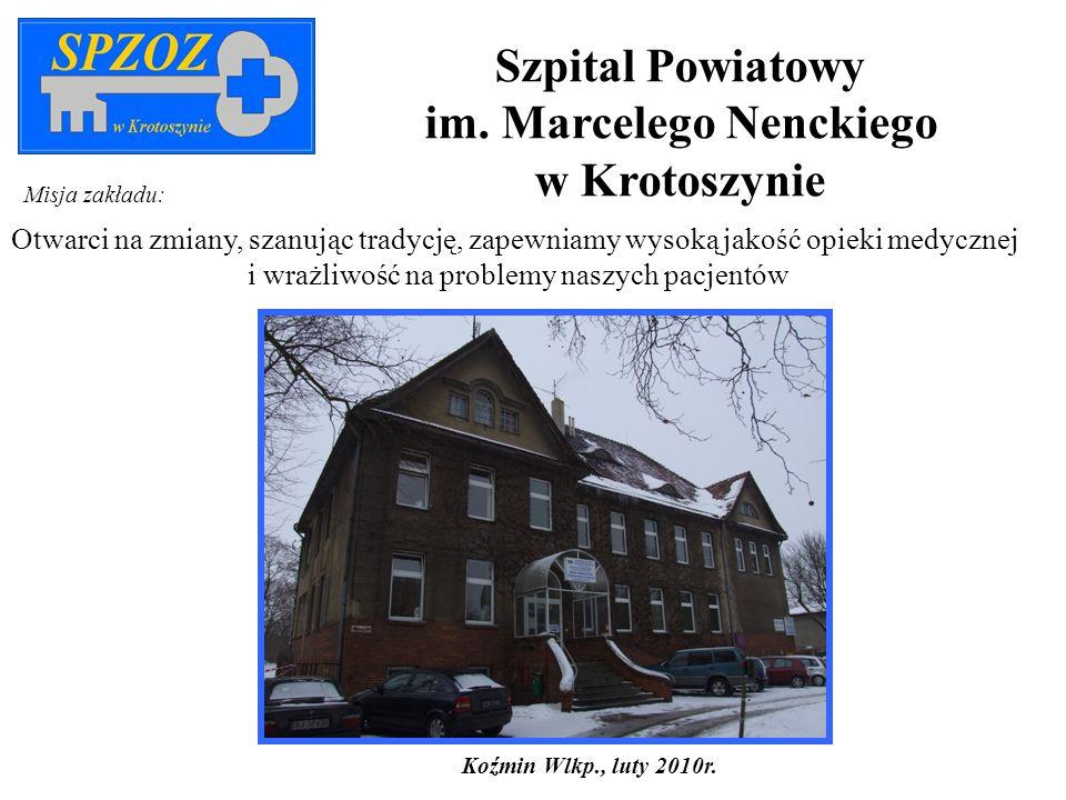 - rejestracja oddziału – 01.01.2010r.- podpisanie kontraktu z NFZ – 15.01.2010r.