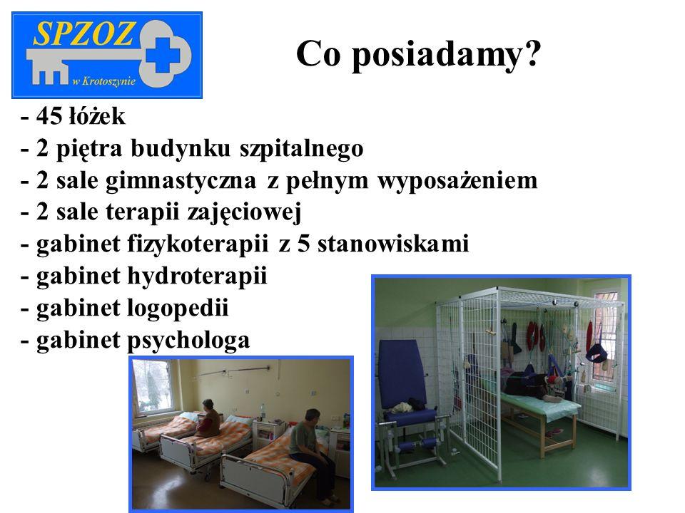- 45 łóżek - 2 piętra budynku szpitalnego - 2 sale gimnastyczna z pełnym wyposażeniem - 2 sale terapii zajęciowej - gabinet fizykoterapii z 5 stanowis