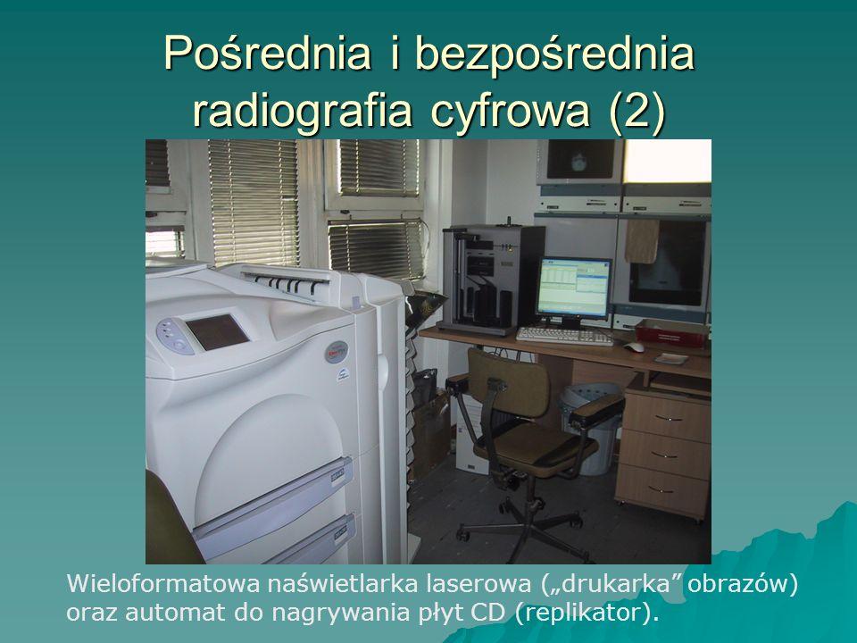 Pośrednia i bezpośrednia radiografia cyfrowa (2) Wieloformatowa naświetlarka laserowa (drukarka obrazów) oraz automat do nagrywania płyt CD (replikato