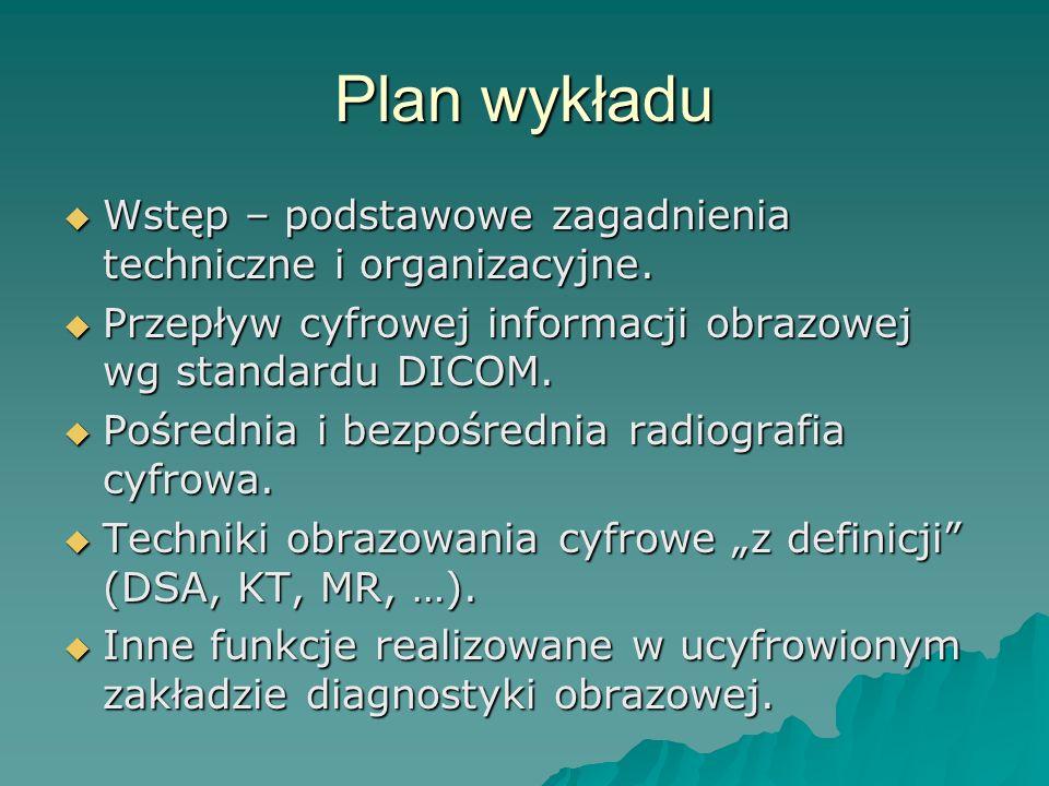 Plan wykładu Wstęp – podstawowe zagadnienia techniczne i organizacyjne. Wstęp – podstawowe zagadnienia techniczne i organizacyjne. Przepływ cyfrowej i