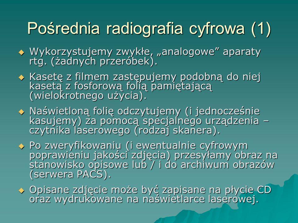 Pośrednia radiografia cyfrowa (1) Wykorzystujemy zwykłe, analogowe aparaty rtg. (żadnych przeróbek). Wykorzystujemy zwykłe, analogowe aparaty rtg. (ża