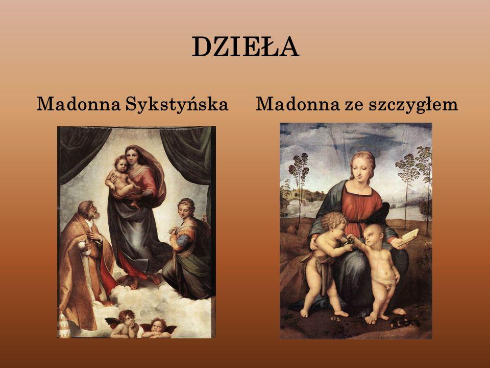 DZIEŁA Madonna SykstyńskaMadonna ze szczygłem