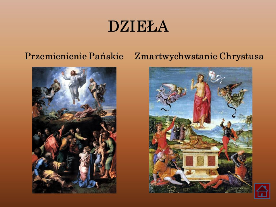DZIEŁA Przemienienie PańskieZmartwychwstanie Chrystusa