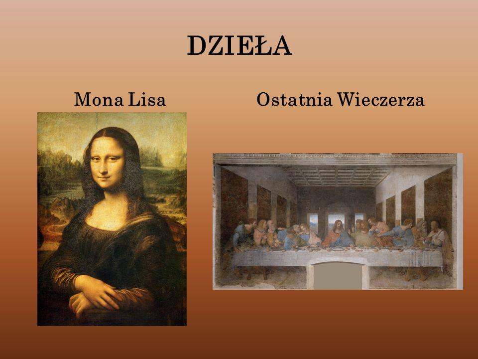 DZIEŁA Mona LisaOstatnia Wieczerza