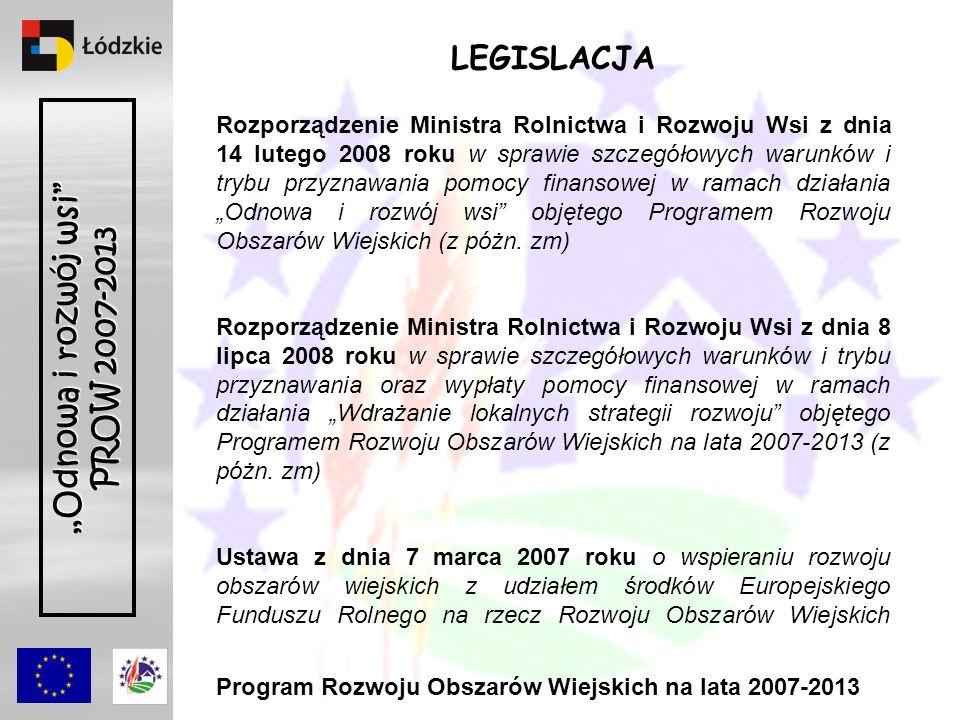 Rozporządzenie Ministra Rolnictwa i Rozwoju Wsi z dnia 14 lutego 2008 roku w sprawie szczegółowych warunków i trybu przyznawania pomocy finansowej w ramach działania Odnowa i rozwój wsi objętego Programem Rozwoju Obszarów Wiejskich (z póżn.