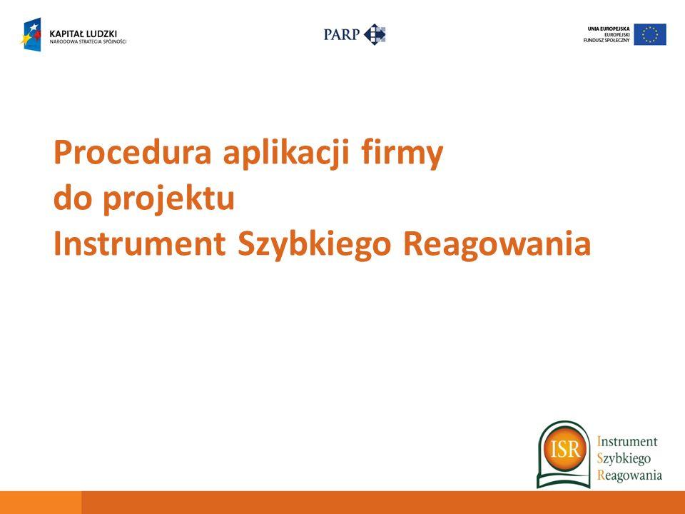 Procedura aplikacji firmy do projektu Instrument Szybkiego Reagowania