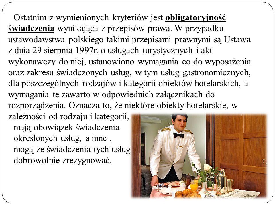 Ostatnim z wymienionych kryteriów jest obligatoryjność świadczenia wynikająca z przepisów prawa. W przypadku ustawodawstwa polskiego takimi przepisami