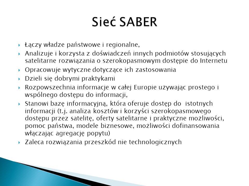 Łączy władze państwowe i regionalne, Analizuje i korzysta z doświadczeń innych podmiotów stosujących satelitarne rozwiązania o szerokopasmowym dostępi