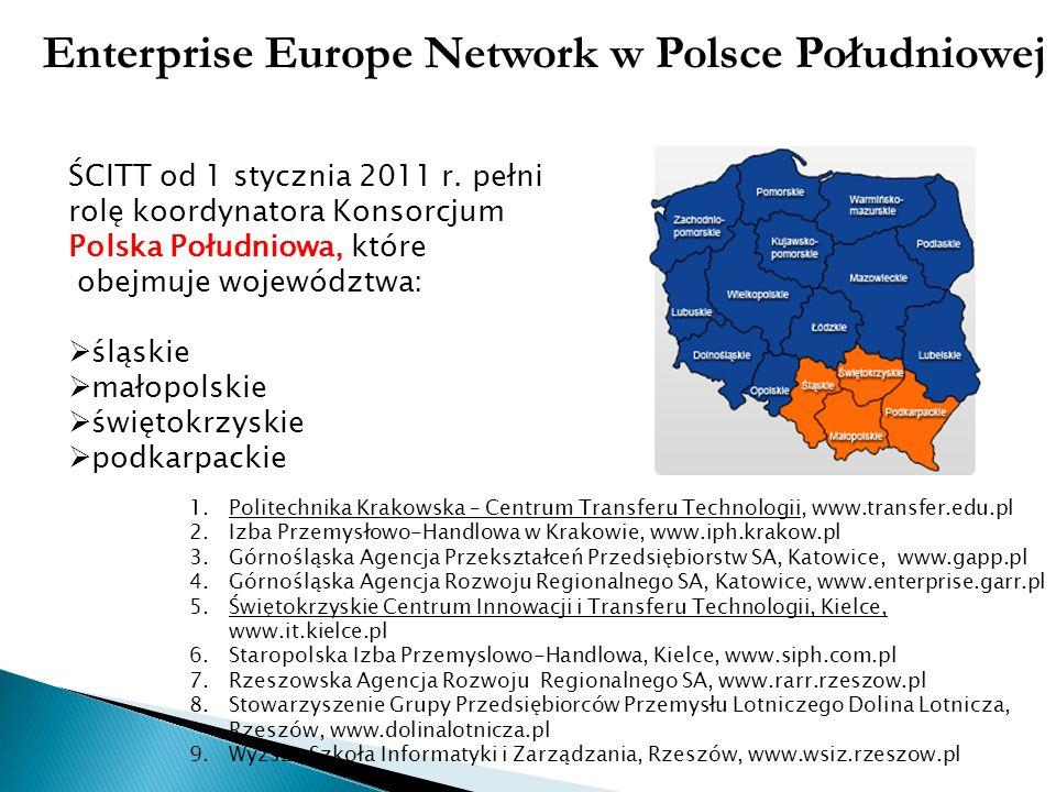Enterprise Europe Network w Polsce Południowej ŚCITT od 1 stycznia 2011 r. pełni rolę koordynatora Konsorcjum Polska Południowa, które obejmuje wojewó