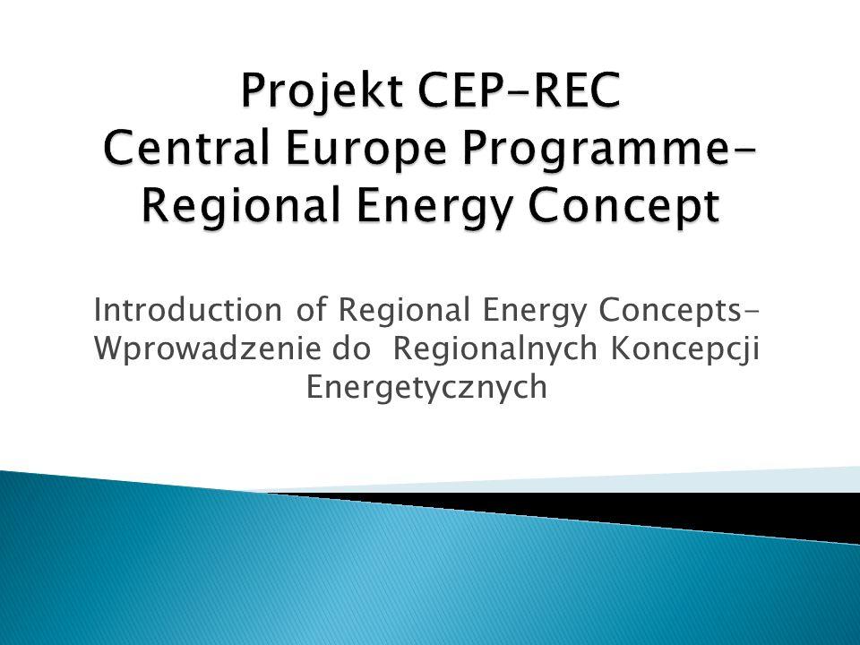 Introduction of Regional Energy Concepts- Wprowadzenie do Regionalnych Koncepcji Energetycznych